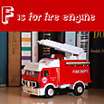 F is for fire engine