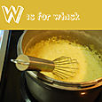 W is for wisk